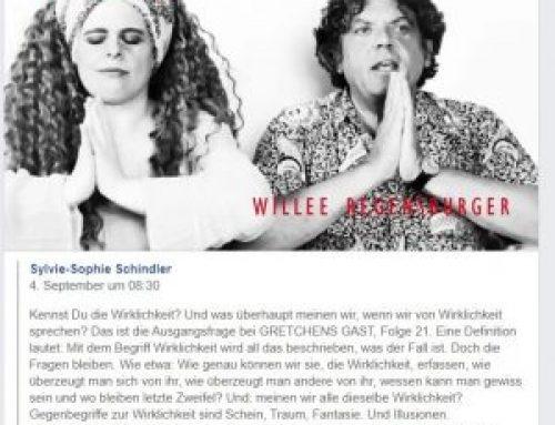 Gretchens Gast: Willee Regensburger bei Gretchen, Sylvie-Sophie Schindler eine Stunde im Gespräch.